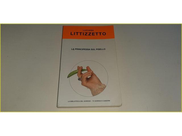 Libro Luciana Litizzetto La Principessa sul Pisello - 1/4
