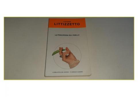 Libro Luciana Litizzetto La Principessa sul Pisello