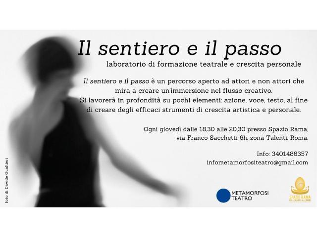 Il sentiero e il passo -  laboratorio di formazione teatrale e crescita personale - 1/1